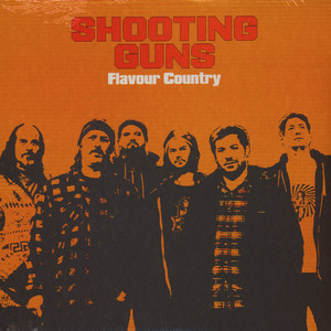 Shooting Guns - Flavour Country Colored Vinyl Edition