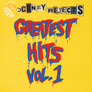 Cockney Rejects - Greatest Hits Volume 1