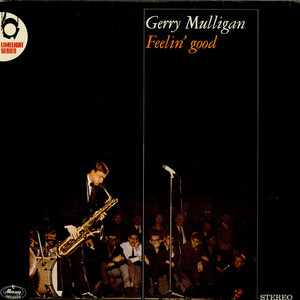 Gerry Mulligan - Feelin' Good