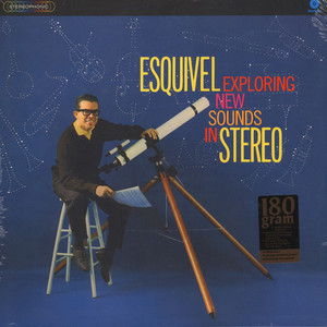 Juan Garcia Esquivel And His Orchestra - Exploring New Sounds In Stereo