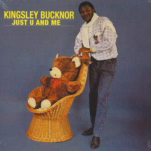 Kingsley Bucknor - Just U And Me