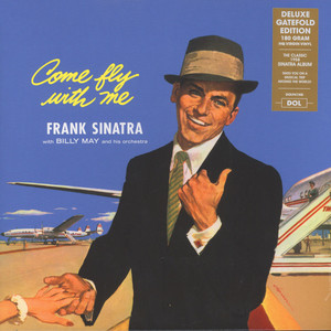 Frank Sinatra - Come Fly With Me Gatefold Sleeve Edition