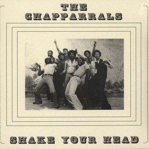 Chapparrals, The - Shake Your Head