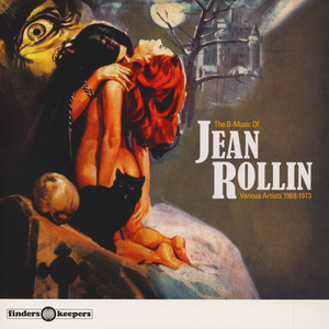 V.A. - The B-Music Of Jean Rollin 1968-1973