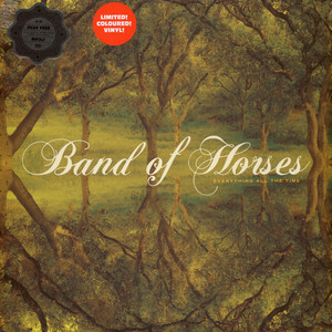 Band Of Horses - Everything All The Time Red Vinyl Edition