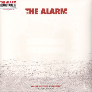 Alarm, The - Where The Two Rivers Meet EP
