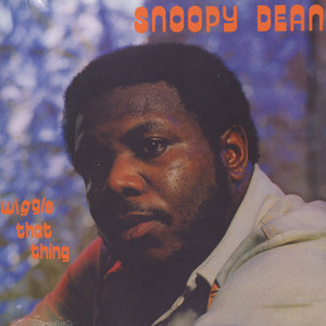 Snoopy Dean - Wiggle That Thing