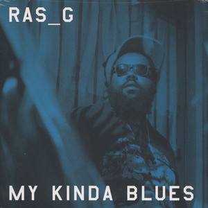 Ras G - My Kinda Blues