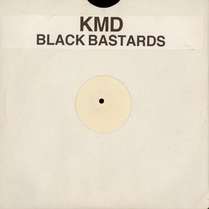 KMD - Black Bastards