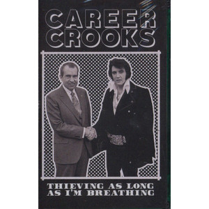 Career Crooks (Zilla Rocca & Small Professor) - Thieving As Long As I'm Breathing