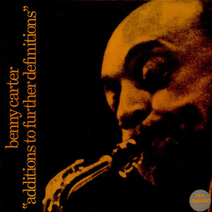 Benny Carter - Additions To Further Definitions