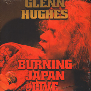 Glenn Hughes - Burning Live Japan
