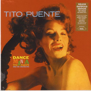 Tito Puente And His Orchestra - Dance Mania Gatefold Sleeve Edition