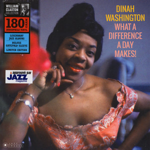 Dinah Washington - What A Difference A Day Makes! Gatefold Sleeve Edition