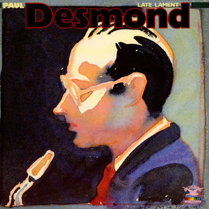 Paul Desmond - Late Lament