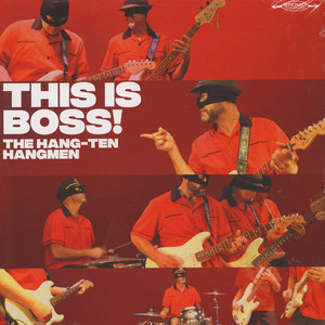Hang-Ten Hangmen - This Is Boss!