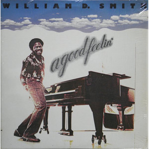 William Smith - A Good Feelin'