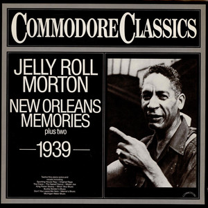 Jelly Roll Morton - New Orleans Memories Plus Two - 1939 -