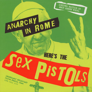 Sex Pistols - Anarchy In Rome Snot Green Vinyl Edition