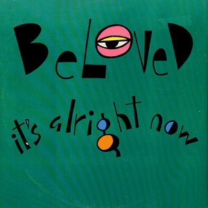 Beloved, The - It's Alright Now