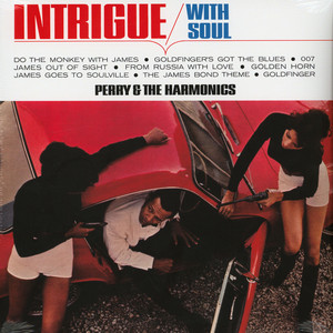 Perry & The Harmonics - Intrigue With Soul