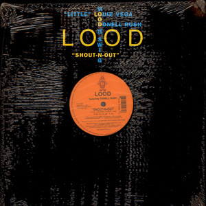 Lood Featuring Donnell Rush - Shout-N-Out