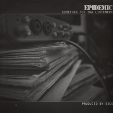 Epidemic - Somethin For Tha Listeners Colored Vinyl Edition