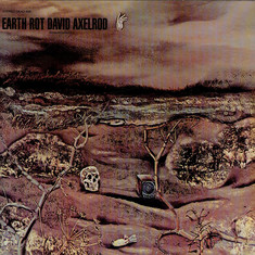 David Axelrod - Earth Rot