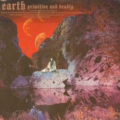 Earth - Primitive & Deadly