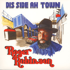 Roger Robinson (King Midas Sound) - Dis Side Ah Town