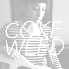 Coke Weed - Mary Weaver Colored Vinyl Edition