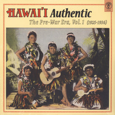V.A. - Hawaii Authentic: The Pre-War Era Volume 1 (1925-1936)