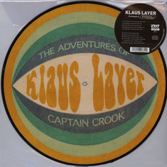 Klaus Layer - The Adventures Of Captain Crook Picture Disc Edition