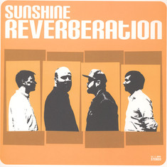Sunshine Reverberation - Sunshine Reverberation White Vinyl Edition