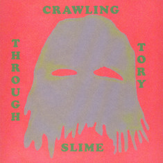 Benedict Drew - Crawling Through Tory Slime