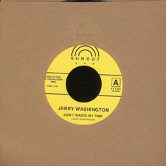Jerry Washington / Timmy Thomas - Don't Waste My Time / It's What They Can't See