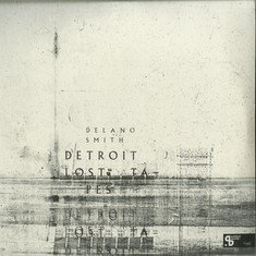 Delano Smith - Detroit Lost Tapes Colored Vinyl Edition
