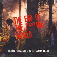 Graham Coxon - OST The End Of The F***ing World