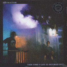 Distractor - This Time I Got It Figured Out