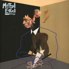 Methyl Ethel - Triage