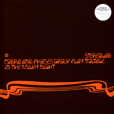 Stereolab - Cobra And Phases Group Play Voltage In The Milky Night Black Vinyl Edition